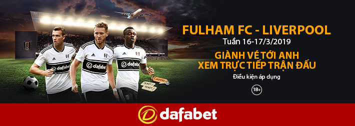 fulham-vs-liverpool-co-hoi-toi-anh-xem-ngoai-hang-anh-mien-phi-tu-dafabet