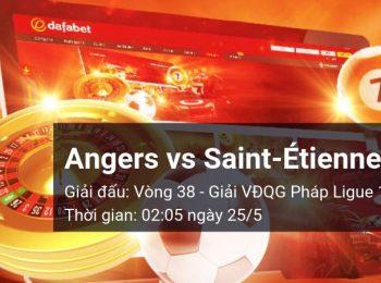 Angers vs Saint-Étienne: Kèo bóng đá Dafabet ngày 25/05/2019