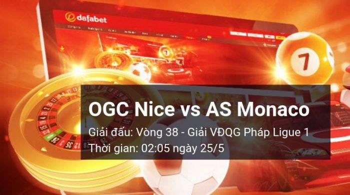 Nice vs AS Monaco: Kèo bóng đá Dafabet ngày 25/05/2019