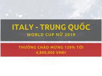 Cá cược World Cup Nữ 2019: Italy vs Trung Quốc – Nhận định, link cược tại đây!