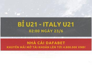 Gợi ý đặt cược Bỉ vs Italy (U21 Châu Âu): Cược trực tiếp từ Dafabet 23/6