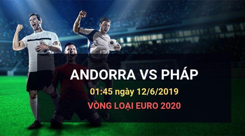 Dafabetlinks-keo-bong-da- uefa-euro-2020-vong-loai - Angorra vs Pháp