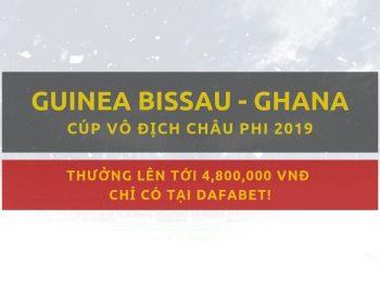 Mạng bóng Dafabet: Guinea-Bissau vs Ghana (2/7)