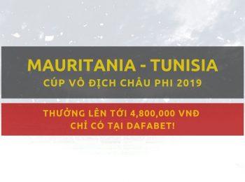 Tỷ lệ bóng đá Dafabet – Mauritania vs Tunisia (3/7)