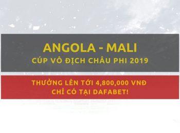 Tỷ lệ cược Dafabet – Angola vs Mali (3/7)