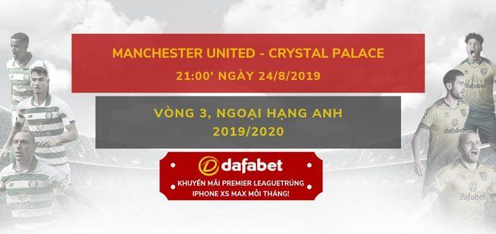 MU vs Crystal Palace (24/8)