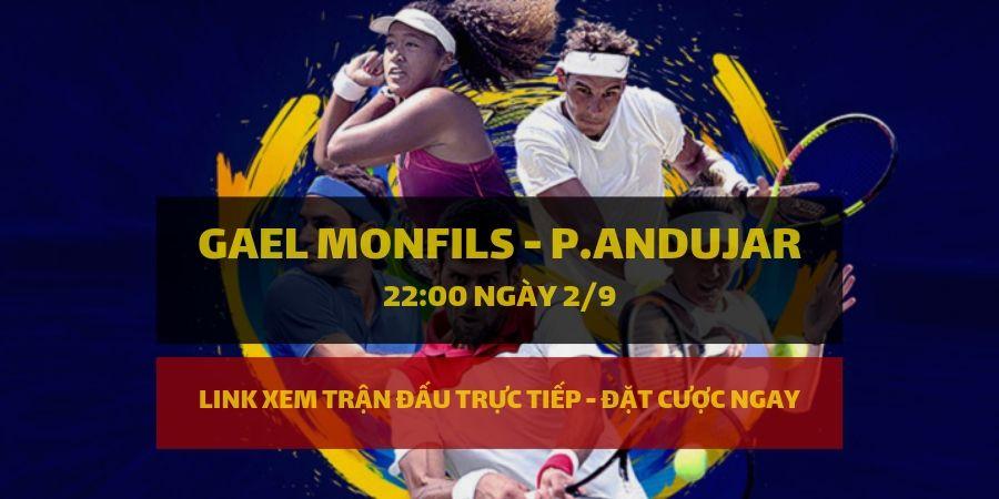 Dafabet Link xem trực tiếp và đặt cược Gael Monfils - Pablo Andujar