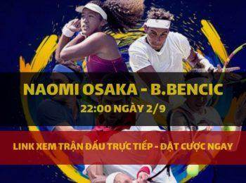 Naomi Osaka – B.Bencic 2/9