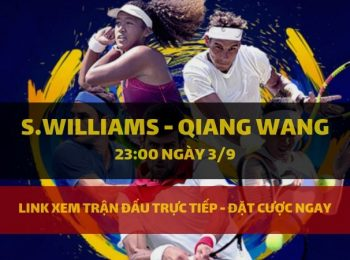 S.Williams – Qiang Wang 3/9