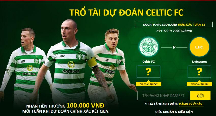 Dafabet thưởng 100k dự đoán các trận đấu của Celtic FC