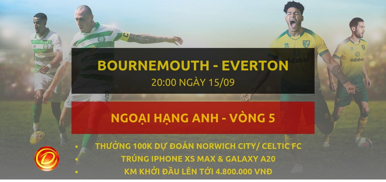 keo bong da dafabet [NHA] Bournemouth vs Everton
