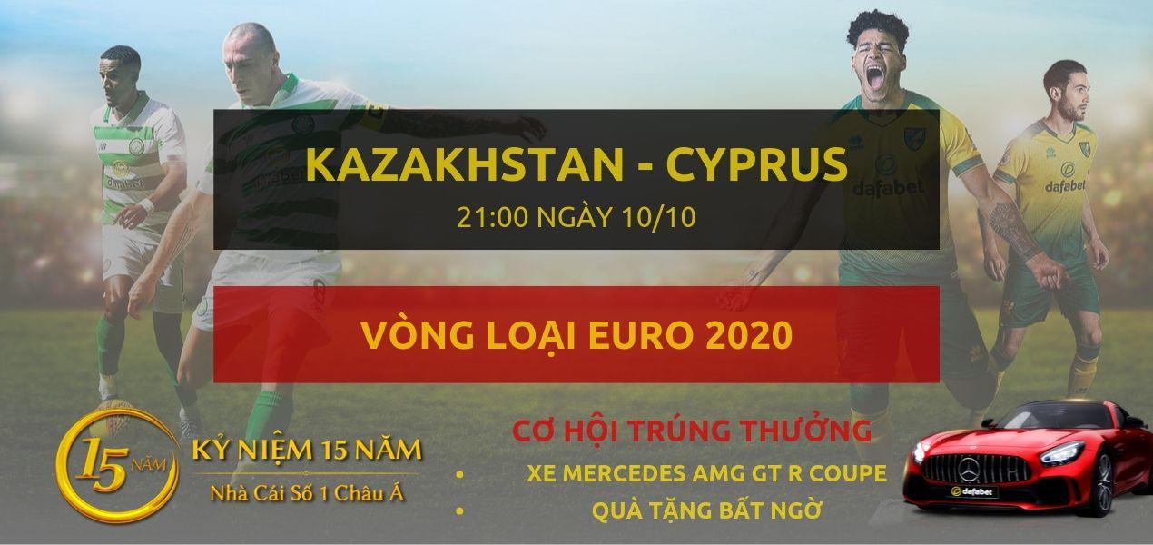 Kazakhstan - Cyprus-Vong loai Euro 2020-10-10 dafabet