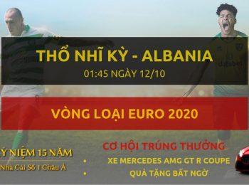 Thổ Nhĩ Kỳ vs Albania 12/10
