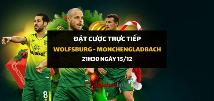 Wolfsburg – Borussia Monchengladbach