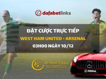 West Ham United – Arsenal (03h00 ngày 10/12)
