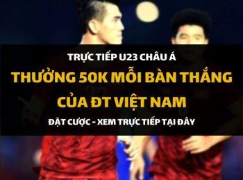 Link vào Dafabet xem trực tiếp Việt Nam tại VCK U23 Châu Á 2020