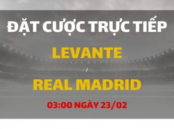 Levante – Real Madrid