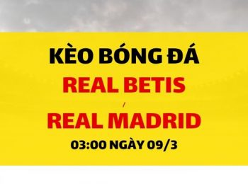 Real Betis – Real Madrid