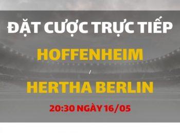 Hoffenheim – Hertha Berlin (20h30 ngày 16/05)