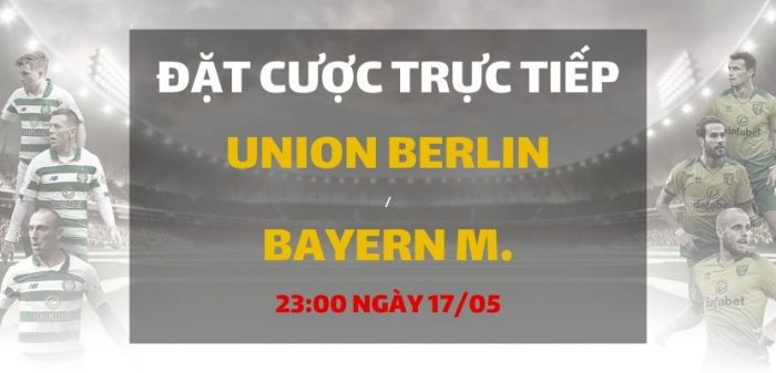 Union Berlin – Bayern Munich